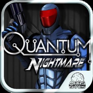 Quantum Nightmare